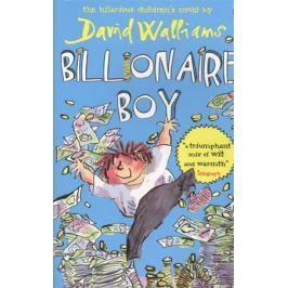 Walliams D. Billionary Boy