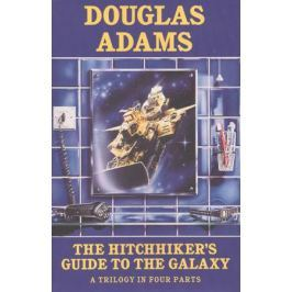 Adams D. The Hitchhiker's Guide to the Galaxy. Trilogy