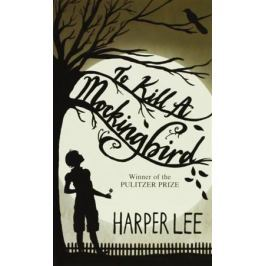 Lee H. To Kill A Mockingbird