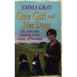 Gray E. One Girl And Her Dogs
