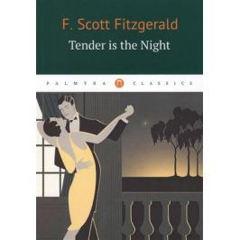 Fitzgerald F. Tender Is the Night