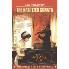 Tolstoy L. The Kreutzer Sonata