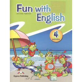 Dooley J., Evans V. Fun with english. Primary 4
