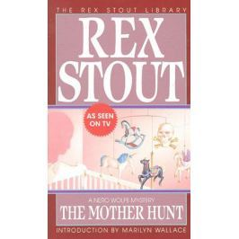 Stout R. The Mother Hunt