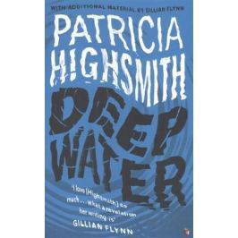 Highsmith P. Deep Water