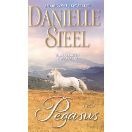 Steel D. Pegasus: A Novel