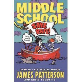 Patterson J., Bergen J. Middle School 6: Save Rafe!