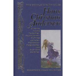 Andersen H. The Complete Fairy Tales. Hans Christian Andersen