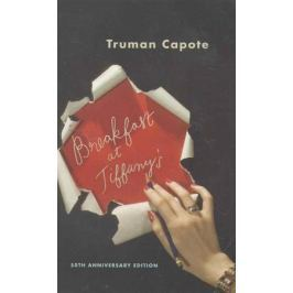 Capote T. Breakfast at Tiffany's