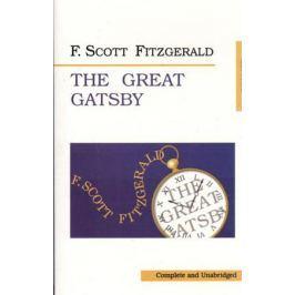 Fitzgerald F. The Great Gatsby. Великий Гэтсби