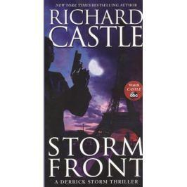 Castle R. Storm Front: A Derrick Storm Thriller