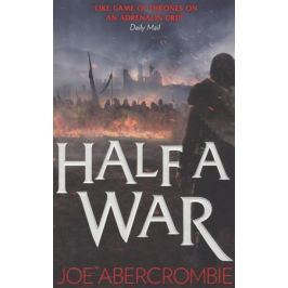 Abercrombie J. Half a War