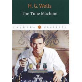 Wells H. The Time Machine