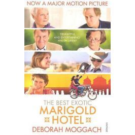 Moggach D. The Best Exotic Marigold Hotel