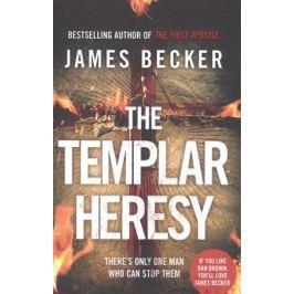 Becker J. The Templar Heresy
