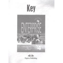 Dooley J., Evans V. Enterprise 4. Video Activity Book Key. Intermediate. Ответы к рабочей тетради к видеокурсу