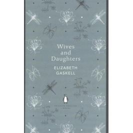 Gaskell E. Wives and Daughters