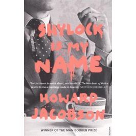 Jacobson H. Shylock is My Name