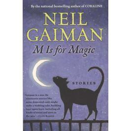 Gaiman N. M Is for Magic