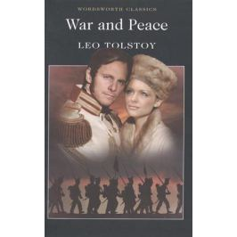 Tolstoy L. War and Peace