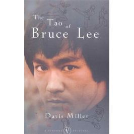 Miller D. The Tao of Bruce Lee