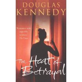 Kennedy D. The Heat of Betrayal