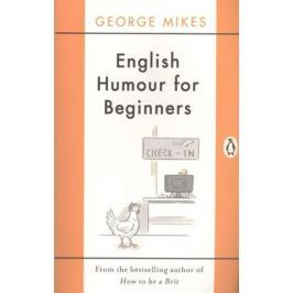 Mikes G. English Humour for Beginners