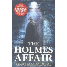 Moore G. The Holmes Affair