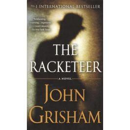 Grisham J. The Racketeer. A novel