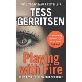 Gerritsen T. Playing with Fire