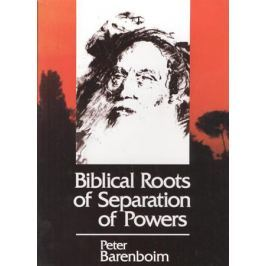 Barenboim P. Biblical roots of separation of powers