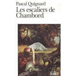 Quignard P. Les escaliers de Chambord