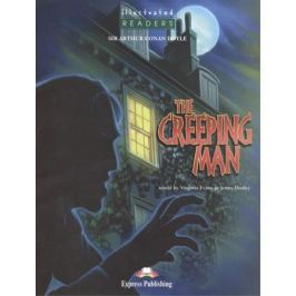Doyle A. The Creeping Man. Level 3. Книга для чтения