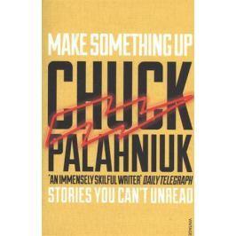 Palahniuk Ch. Make Something Up