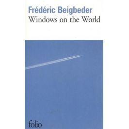 Beigbeder F. Windows On The World