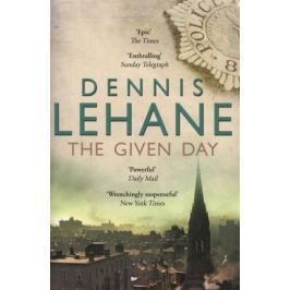 LehaneD. The Given Day