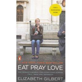 Gilbert E. Eat Pray Love