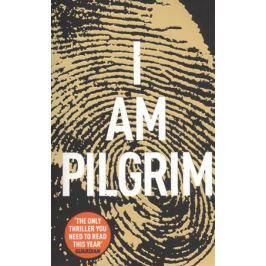 Hayes T. I Am Pilgrim