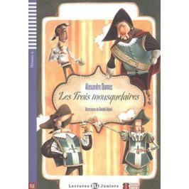 Dumas A. Les Trois mousquetaires. Niveau 2 (+CD)