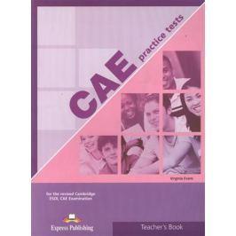 Evans V. CAE Practice Tests 1. Teacher`s Book. For the revised Cambridge ESOL CAE Examination