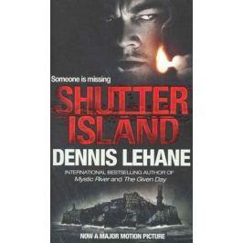 Lehane D. Shutter Island