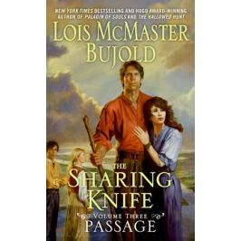 Bujold L. The Sharing Knife Passage