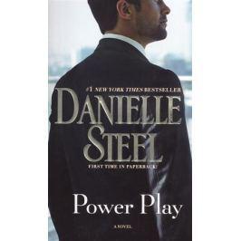 Steel D. Power Play. A Novel
