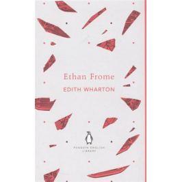 Wharton E. Ethan Frome