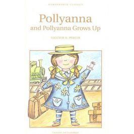 Porter E. Pollyanna & Pollyanna Grows Up