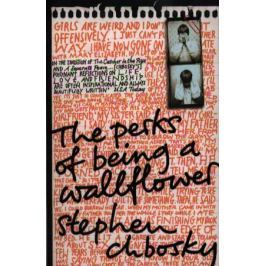 Chbosky S. The Perks Of Being A Wallflower