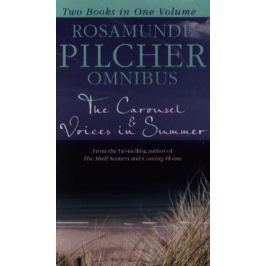 Pilcher R. The Carousel & Voices in Summer