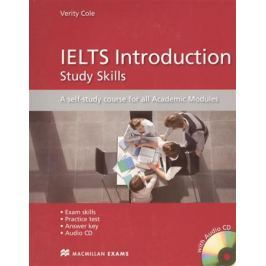 Cole V. IELTS Introduction. Study Skills. AQ self-study course for all Academic Modules (+CD)