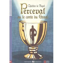 Troyes C. Perceval ou le conte du Graal. Niveau 2 (+СD)