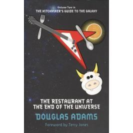Adams D. The Restaurant at the End of the Universe